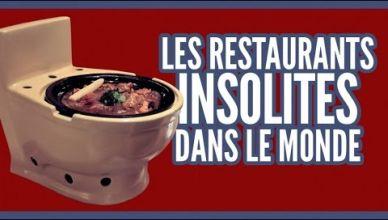 Top 10 restaurants insolites