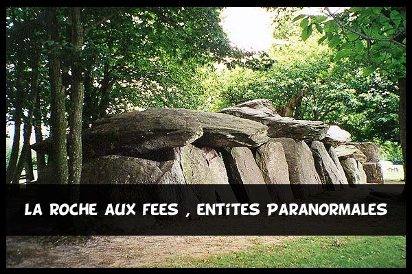 roche aux fees - phenomenes paranormaux
