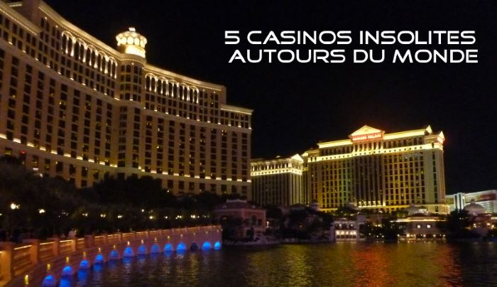 5 casinos insolites autours du monde